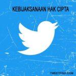 Kebijaksanaan hak cipta di Twitter